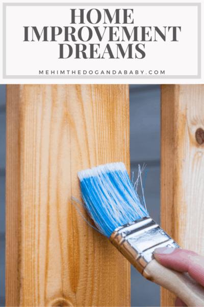Home Improvement Dreams