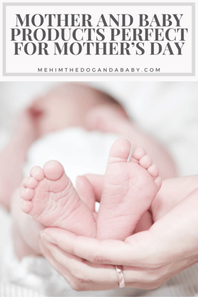 Mother And Baby Products Perfect For Mother's Day