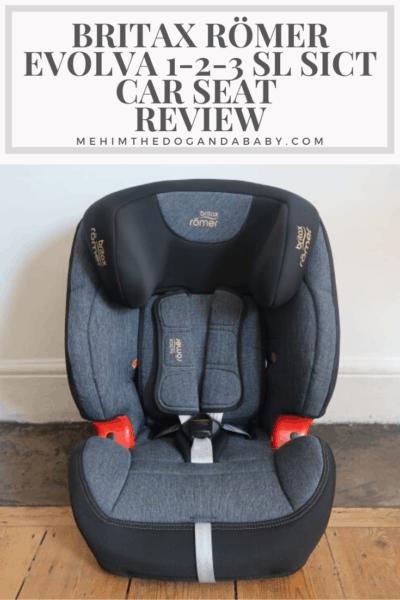 Britax Römer EVOLVA 1-2-3 SL SICT Car Seat Review