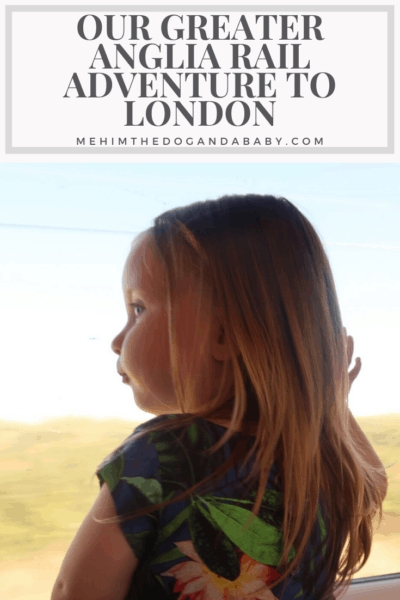 Our Greater Anglia Rail Adventure To London