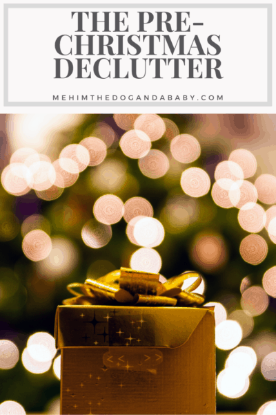 The Pre-Christmas Declutter