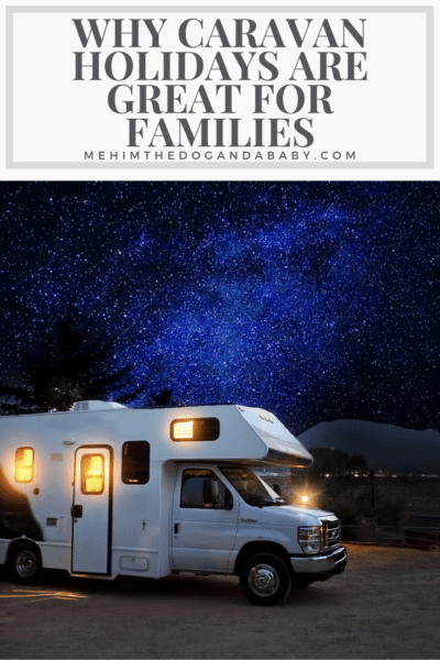 Why Caravan Holidays Are Great For Families