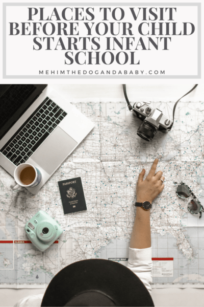 Places To Visit Before Your Child Starts Infant School