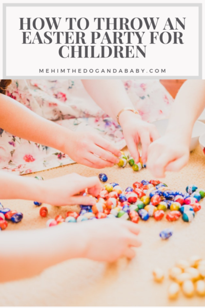 How To Throw An Easter Party For Children