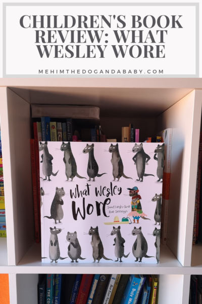 Children's Book Review: What Wesley Wore