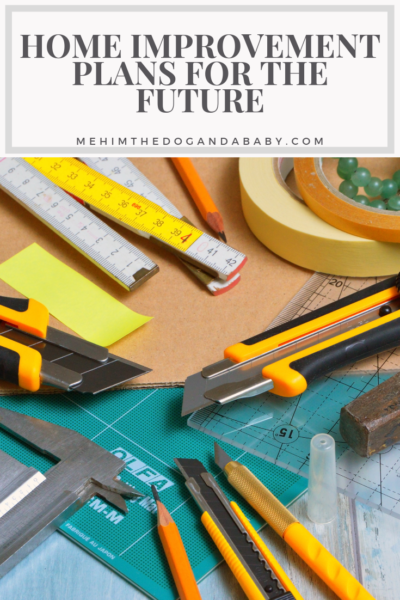 Home Improvements For The Future