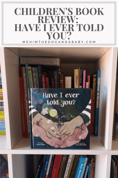 Children's Book Review: Have I Ever Told You?