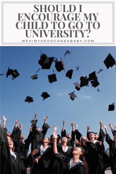 Should I Encourage My Child To Go To University?
