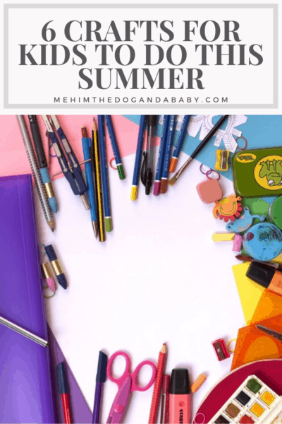6 Crafts For Kids To Do This Summer
