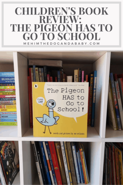 Children's Book Review: The Pigeon Has To Go To School