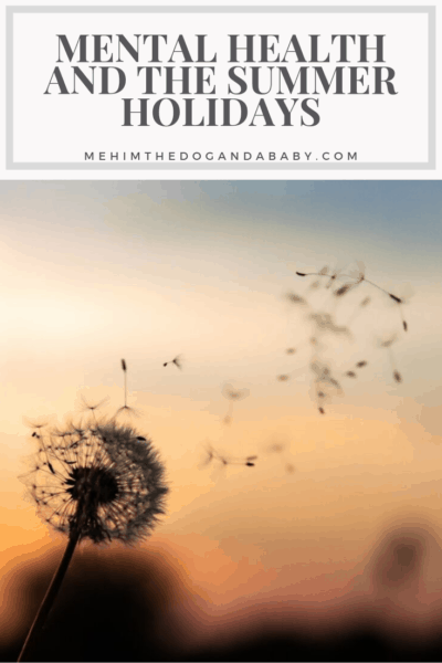 Mental Health And The Summer Holidays