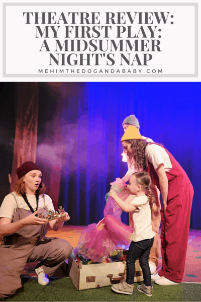 Theatre Review: My First Play: A Midsummer Night's Nap
