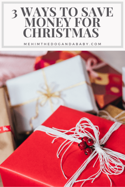 3 Ways To Save Money For Christmas