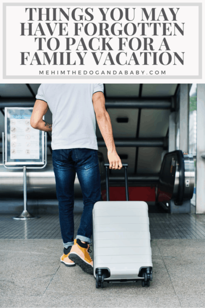 Things You May Have Forgotten To Pack For A Family Vacation
