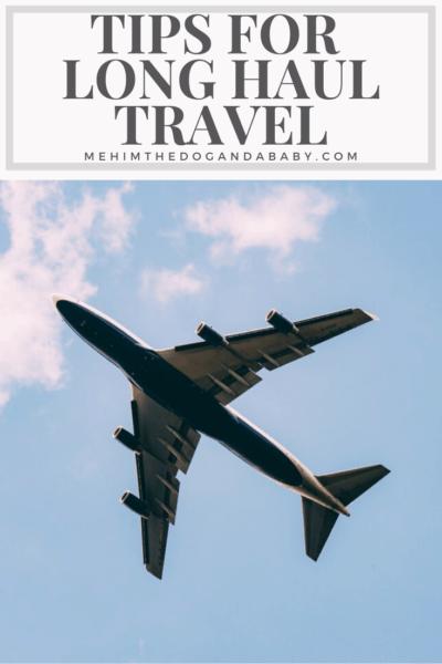 Tips For Long Haul Travel