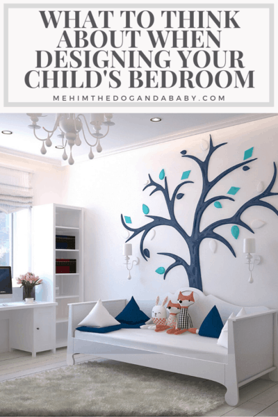 What To Think About When Designing Your Child's Bedroom