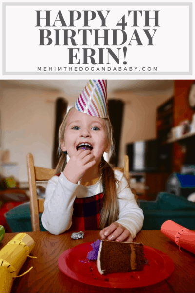 Happy 4th Birthday Erin!