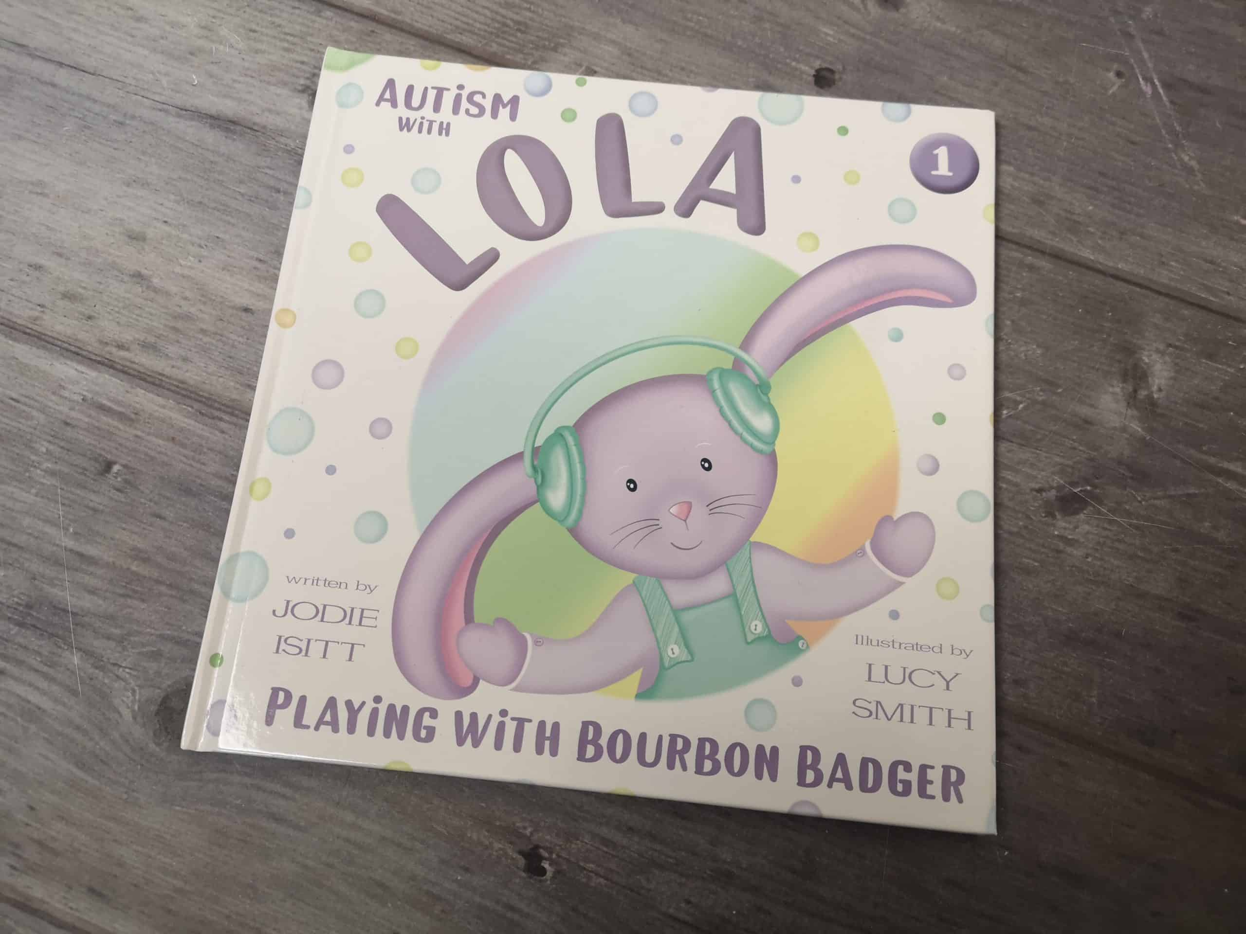 Autism with Lola: Playing with Bourbon Badger Book