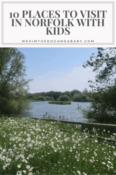 10 Places To Visit In Norfolk With Kids