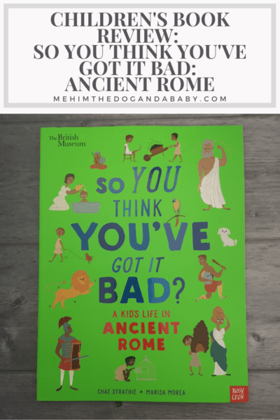 Children's Book Review: So You Think You've Got It Bad: Ancient Rome