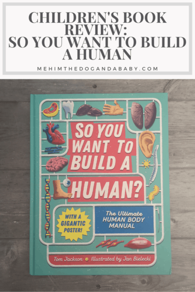 Children's Book Review: So You Want to Build A Human