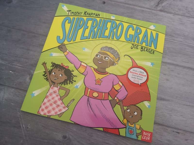Superhero Gran by Timothy Knapman and Joe Berger