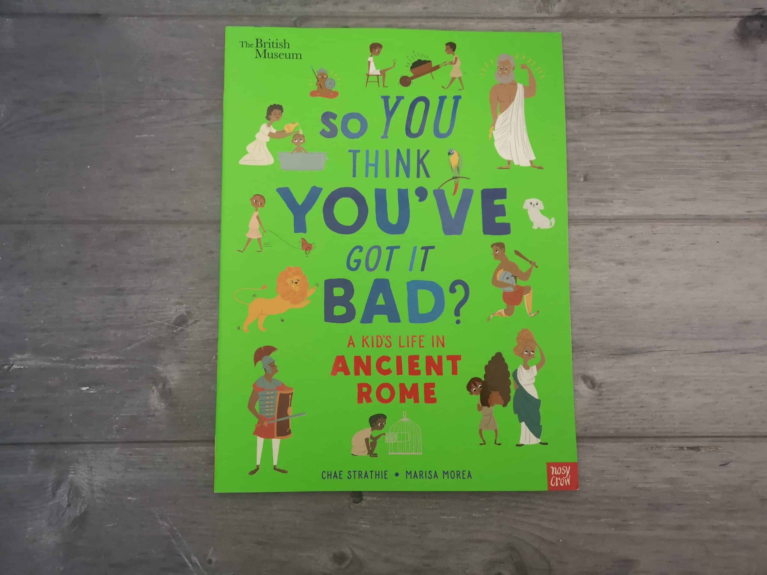 So You Think You've Got It Bad: Ancient Rome