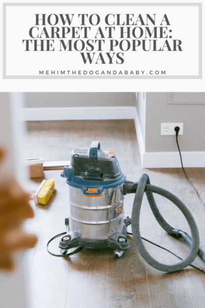 How to Clean a Carpet at Home: The Most Popular Ways