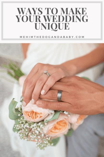 Ways To Make Your Wedding Unique