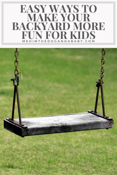 Easy Ways to Make Your Backyard More Fun for Kids