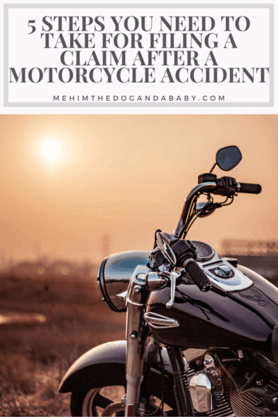 5 Steps You Need to Take for Filing a Claim After a Motorcycle Accident