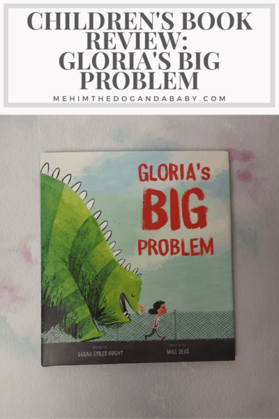 Children's Book Review: Gloria's Big Problem