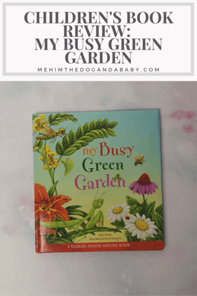 Children's Book Review: My Busy Green Garden