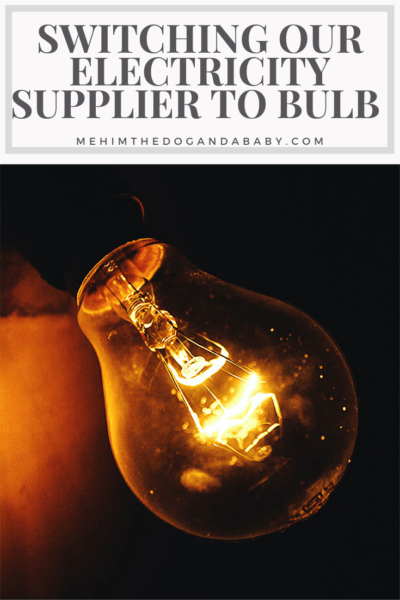 Switching Our Electricity Supplier To Bulb