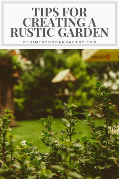 Tips for Creating a Rustic Garden