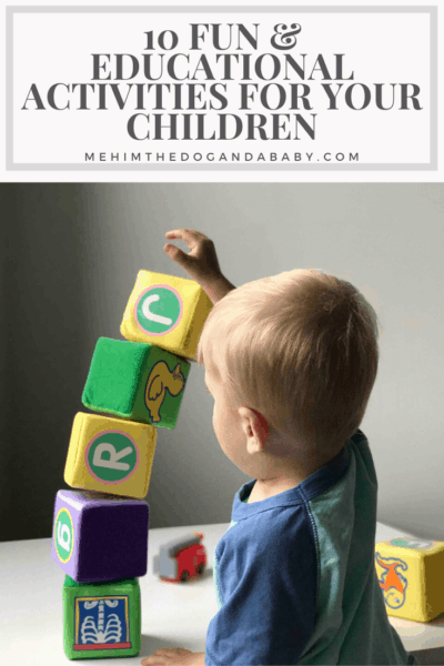 10 Fun & Educational Activities for Your Children