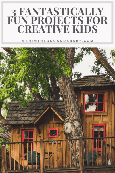 3 Fantastically Fun Projects For Creative Kids