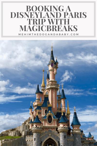 Booking A Disneyland Paris Trip With MagicBreaks
