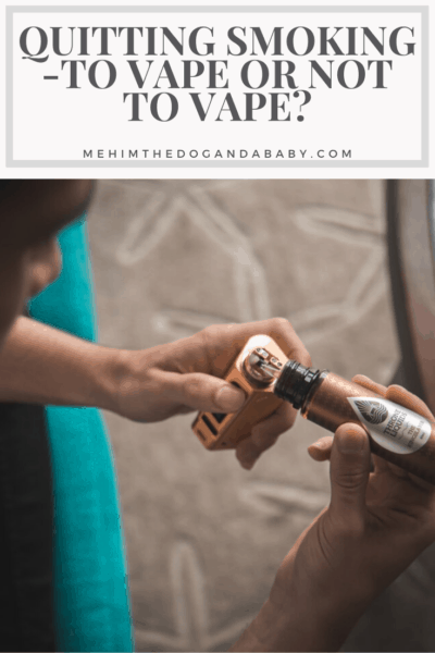 Quitting Smoking -To Vape Or Not To Vape?