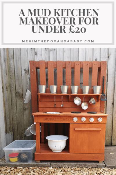 A Mud Kitchen Makeover For Under £20