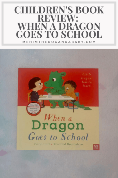 Children's Book Review: When A Dragon Goes To School