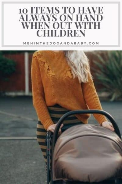 10 Items to Have Always on Hand When Out with Children