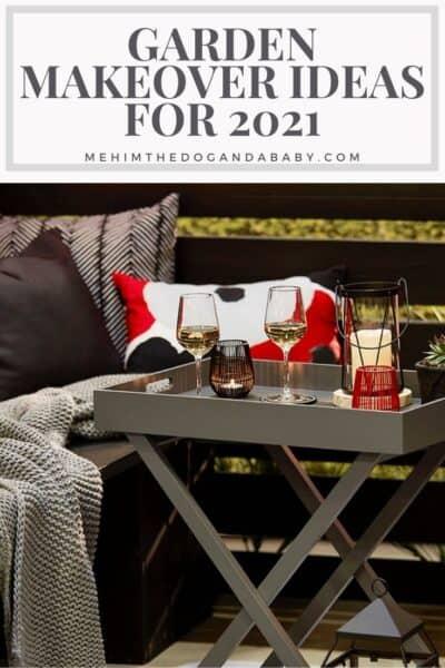 Garden Makeover Ideas For 2021