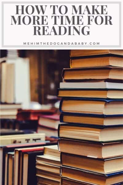How to Make More Time for Reading