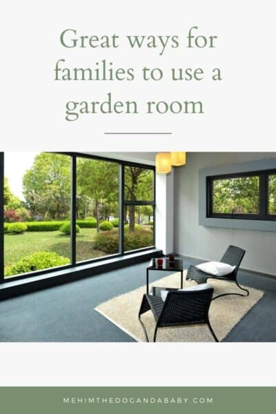 Great ways for families to use a garden room