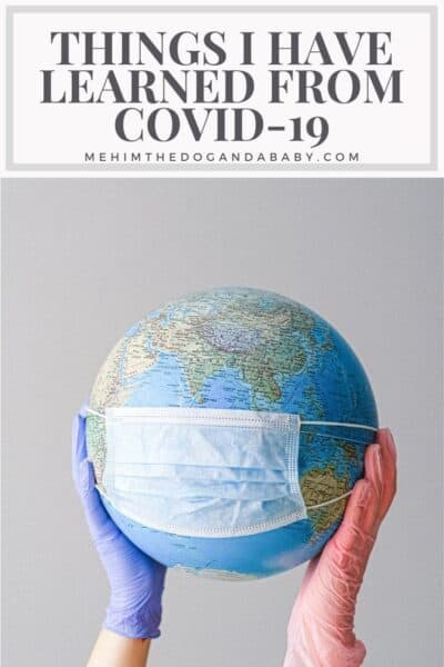 Things I have learned from COVID-19