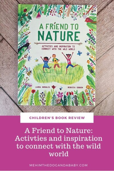 Children's book review: A Friend To Nature