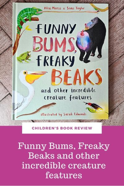 Children's book review A look at the fun children's book Funny Bums, Freaky Beaks and other incredible creature features