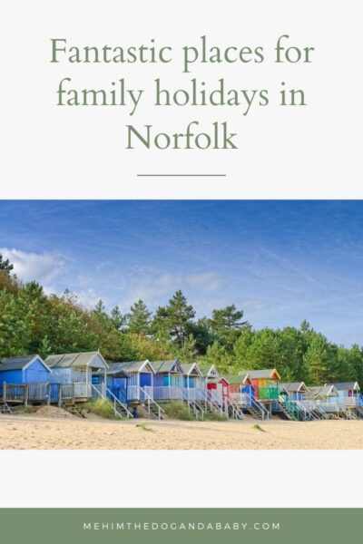 Fantastic places for family holidays in Norfolk