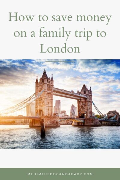 How to save money on a family trip to London